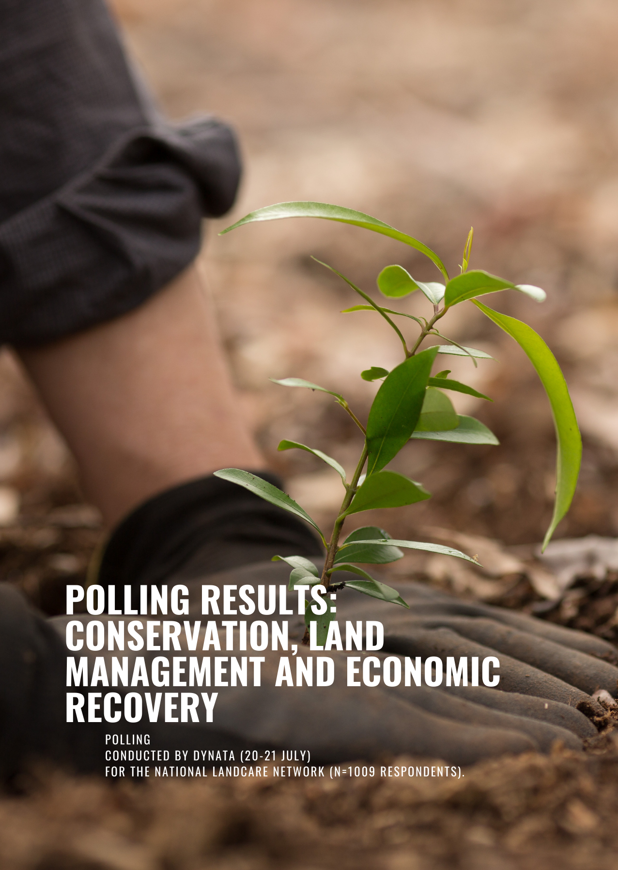 Polling results – conservation, land management and economic recovery